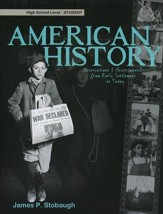 American History: Observations and Assessments from Creation to Today, Student Book