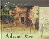 The True Account of Adam & Eve