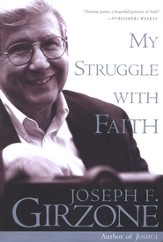 My Struggle with Faith