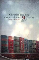 Christian Reading Companion For Fifty Classics