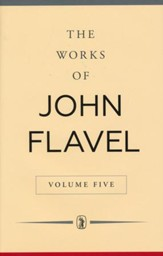 Works of Flavel Vol. 5