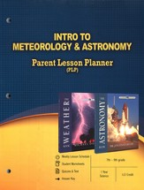 Intro to Meteorology & Astronomy Parent Lesson Plan The Wonders of Creation Series