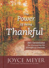 The Power of Being Thankful: 365 Devotions for   Discovering the Strength of Gratitude - Slightly Imperfect