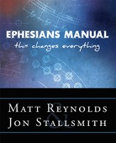 Ephesians Manual: This Changes Everything - eBook