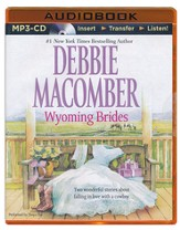 Wyoming Brides - unabridged audiobook on MP3-CD