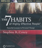 The 7 Habits of Highly Effective People, Unabridged MP3-CD