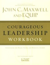 EQUIP Leadership Series: Courageous Leadership Workbook
