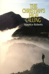 The Christian's High Calling