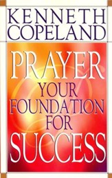 Prayer - Your Foundation for Success - eBook