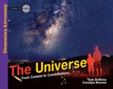 The Universe: From Comets to Constellations Student Text
