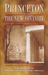 Princeton vs. the New Divinity