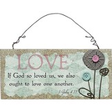 Love, If God So Loved Us Wall Plaque