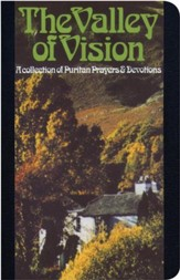The Valley of Vision: A Collection of Puritan Prayers & Devotions- Gift Edition, black bonded leather
