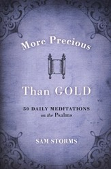 More Precious Than Gold: 50 Daily Meditations on the  Psalms, Book Club Edition