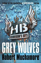 Henderson's Boys: Grey Wolves / Digital original - eBook