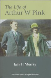 The Life of A.W. Pink