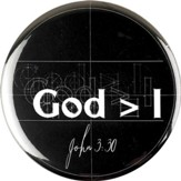 God Is Greater Than I Metal Button