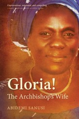 Gloria!: The Archbishop's Wife - eBook