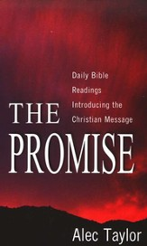The Promise: Daily Bible Readings Introducing the  Christian Message