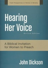 Hearing Her Voice, Revised Edition: A Case for Women Giving Sermons - Slightly Imperfect