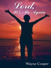 Lord, Its Me Again - eBook