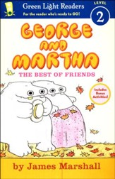 George and Martha: The Best of Friends Early Reader #4