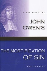 Study Guide for John Owen's 'The Mortification of Sin'