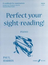 Perfect Your Sight-reading! Piano, Grade 1