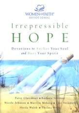 Irrepressible Hope Devotional: Devotions to Anchor Your Soul and Buoy Your Spirit - eBook