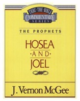 Hosea - Joel - Thru the Bible  - Slightly Imperfect