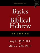 Basics of Biblical Hebrew Grammar, Second Edition