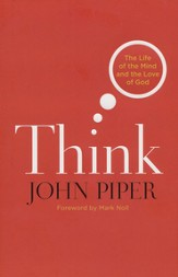 Think: The Life of the Mind and the Love of God  - Slightly Imperfect