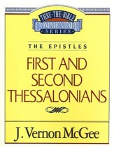 First and Second Thessalonians: Thru the Bible   - Slightly Imperfect