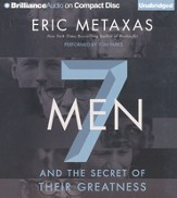 Seven Men: And the Secret of Their Greatness Unabridged Audiobook on CD