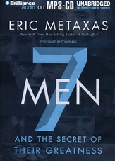 Seven Men: And the Secret of Their Greatness Unabridged Audiobook on MP3