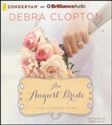 #8: An August Bride - unabridged audiobook on CD