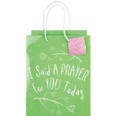 I Said A Prayer For You Today Gift Bag, Medium