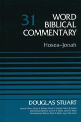 Hosea-Jonah: Word Biblical Commentary, Volume 31 [WBC]