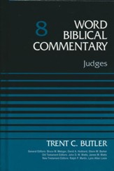 Judges: Word Biblical Commentary, Volume 8 [WBC] (Revised)
