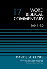 Job 1-20: Word Biblical Commentary, Volume 17 [WBC]