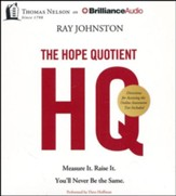 The Hope Quotient: Measure It. Raise It. You'll Never Be the Same. - unabridged audiobook on CD