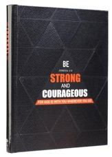 Be Strong and Courageous, Journal