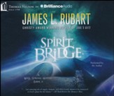 The Spirit Bridge - unabridged audiobook on CD