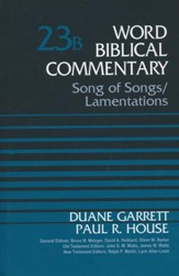 Song of Songs & Lamentations: Word Biblical Commentary]