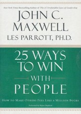 25 Ways to Win with People: How to Make Others Feel Like a Million Bucks - unabridged audiobook on MP3-CD
