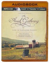An Amish Gathering: Life in Lancaster County - unabridged audiobook on MP3-CD