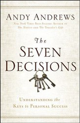 The Seven Decisions: Understanding the Keys to Personal Success - unabridged audiobook on MP3-CD