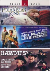 Polar Bear/No Place Like Home/Hawmps-3 Movie Pack