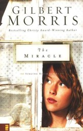 The Miracle, Singing River Series #3