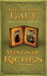 Wings of Riches, Dreams of Gold Series #1